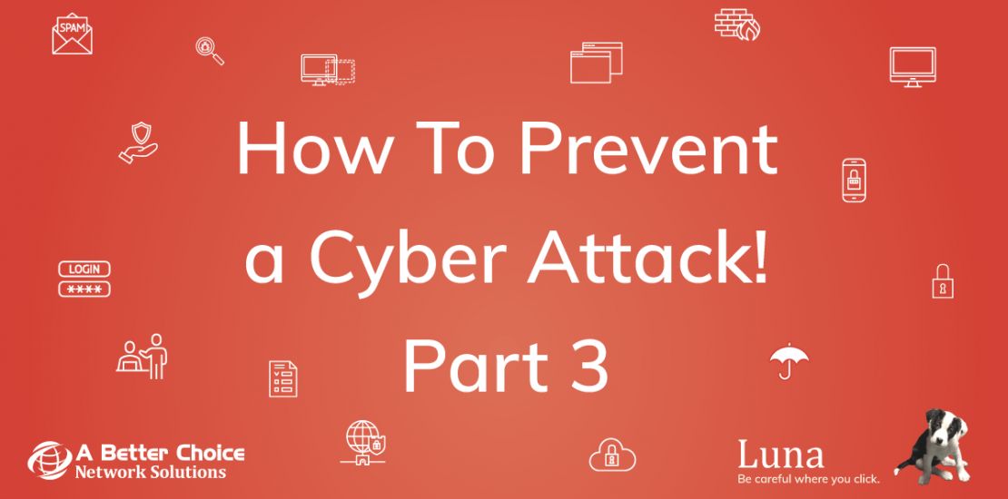 How to Prevent a Cyber Attack! Part 3