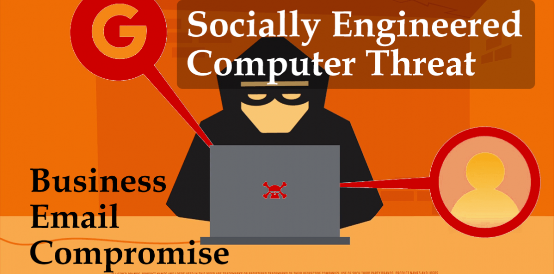Socially Engineered Computer Threat, Business Email Compromise