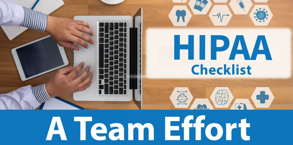 HIPAA Checklist, A Team Effort, computer laptop and medical icons